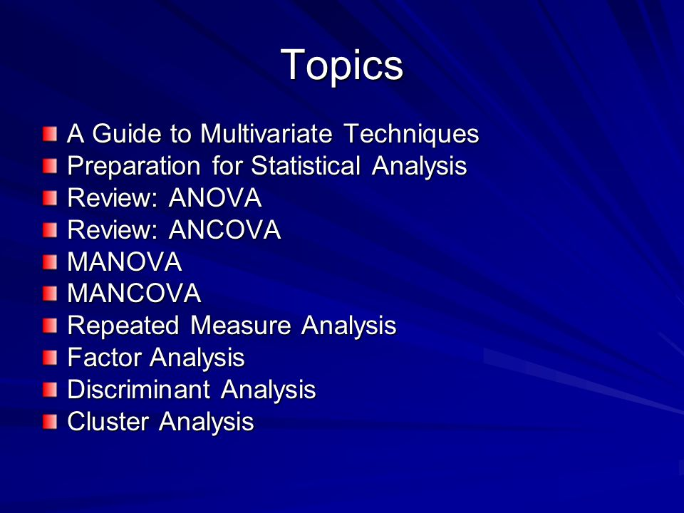 Topics A Guide to Multivariate Techniques
