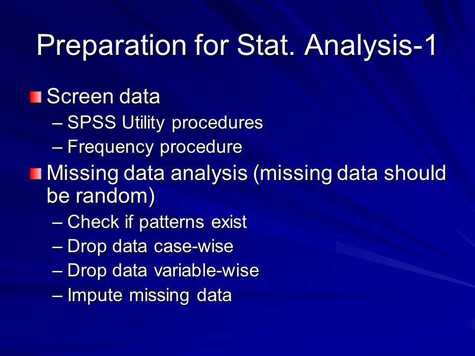 Preparation for Stat. Analysis-1