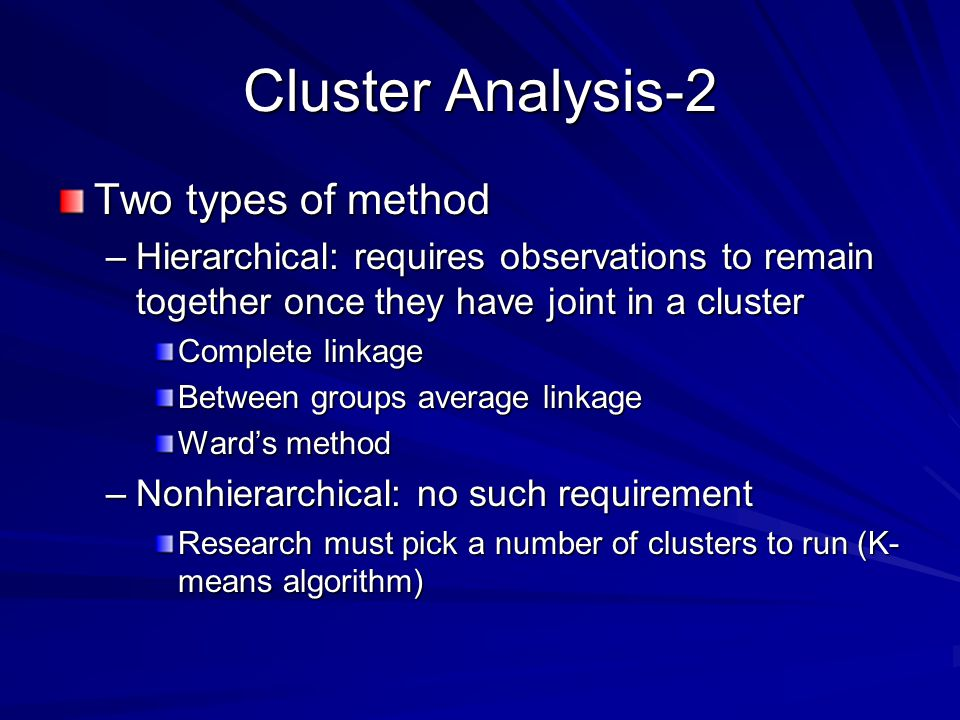 Cluster Analysis-2 Two types of method