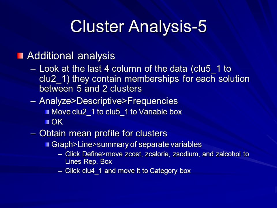 Cluster Analysis-5 Additional analysis