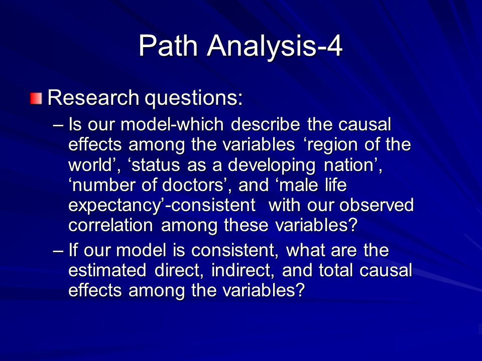 Path Analysis-4 Research questions: