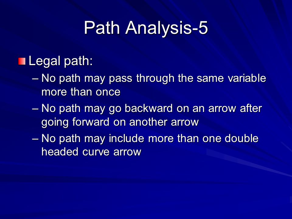 Path Analysis-5 Legal path: