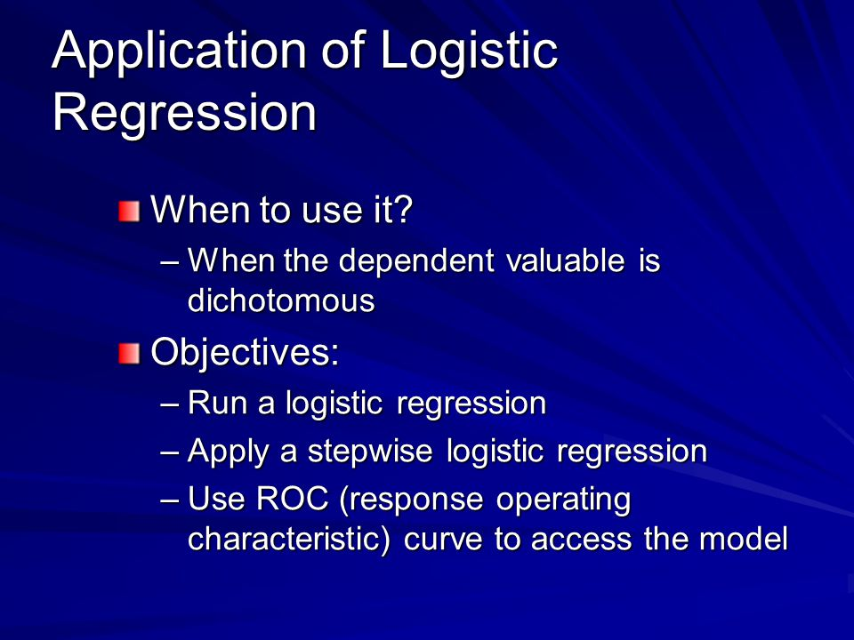 Application of Logistic Regression
