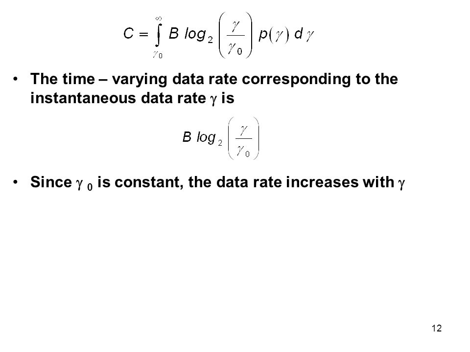 The time – varying data rate corresponding to the instantaneous data rate  is