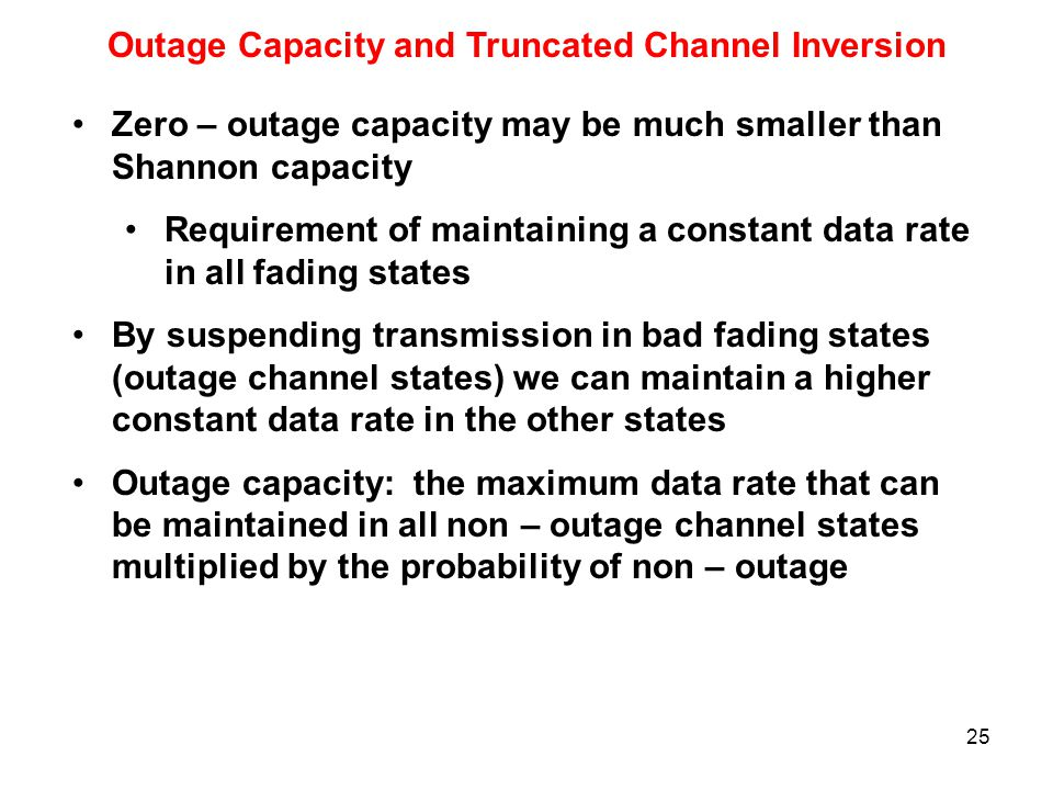 Outage Capacity and Truncated Channel Inversion