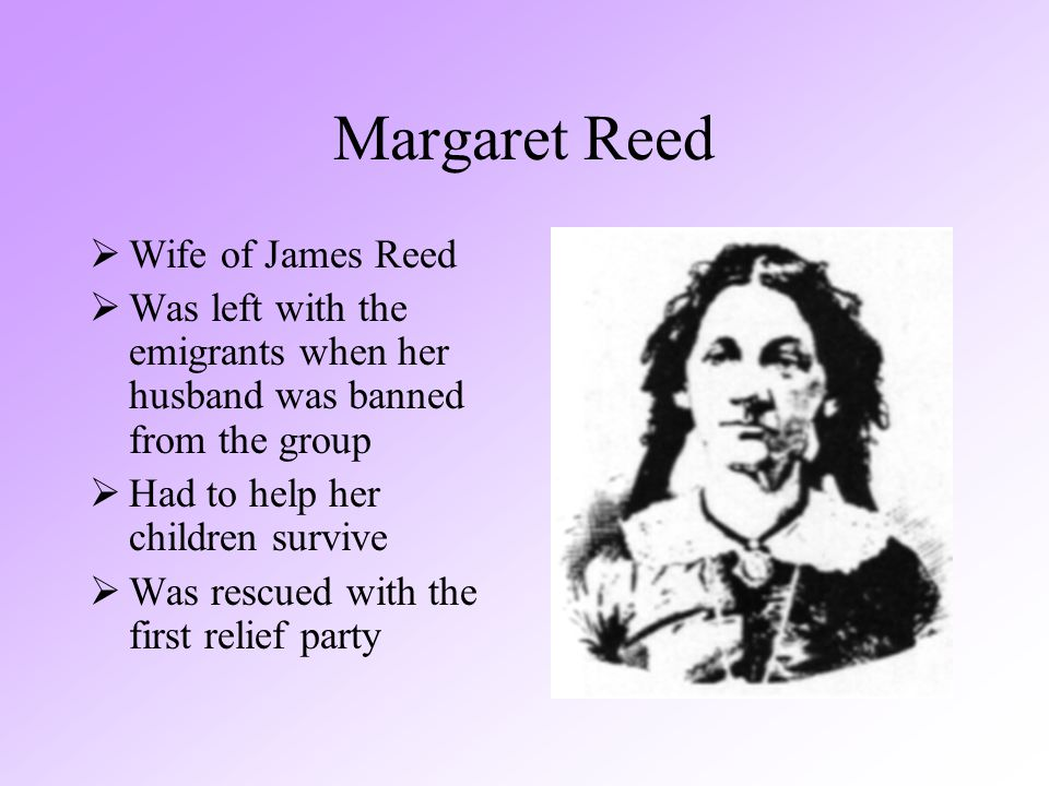 Margaret Reed Wife of James Reed