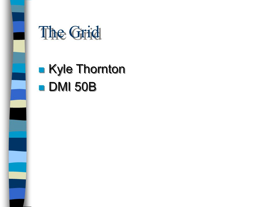 The Grid Kyle Thornton DMI 50B