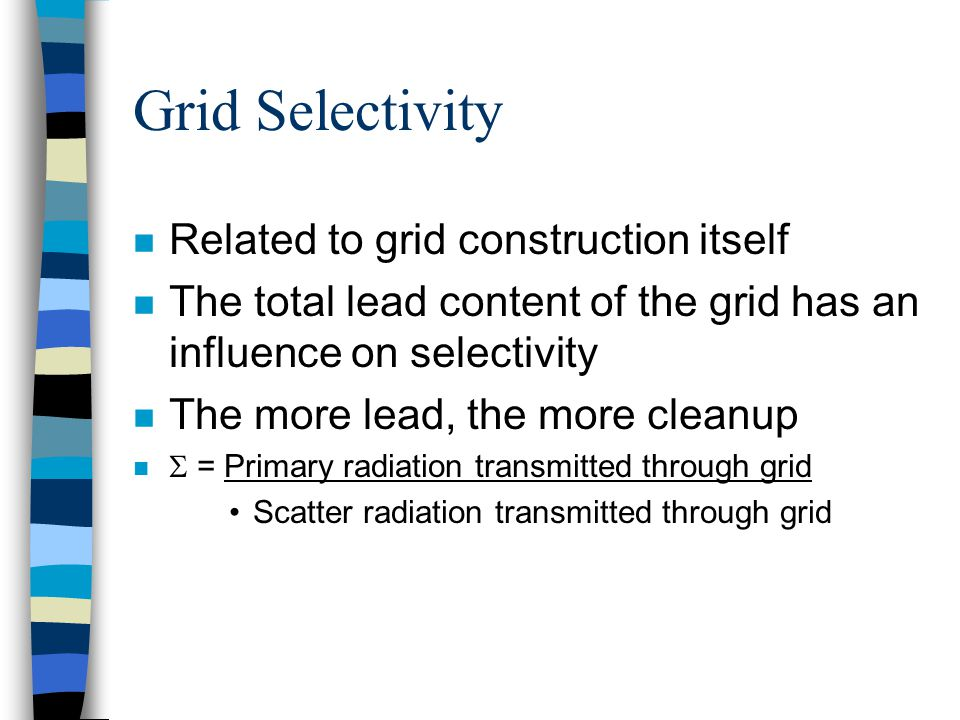Grid Selectivity Related to grid construction itself