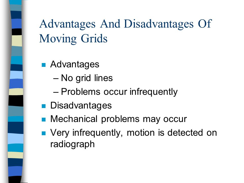 Advantages And Disadvantages Of Moving Grids