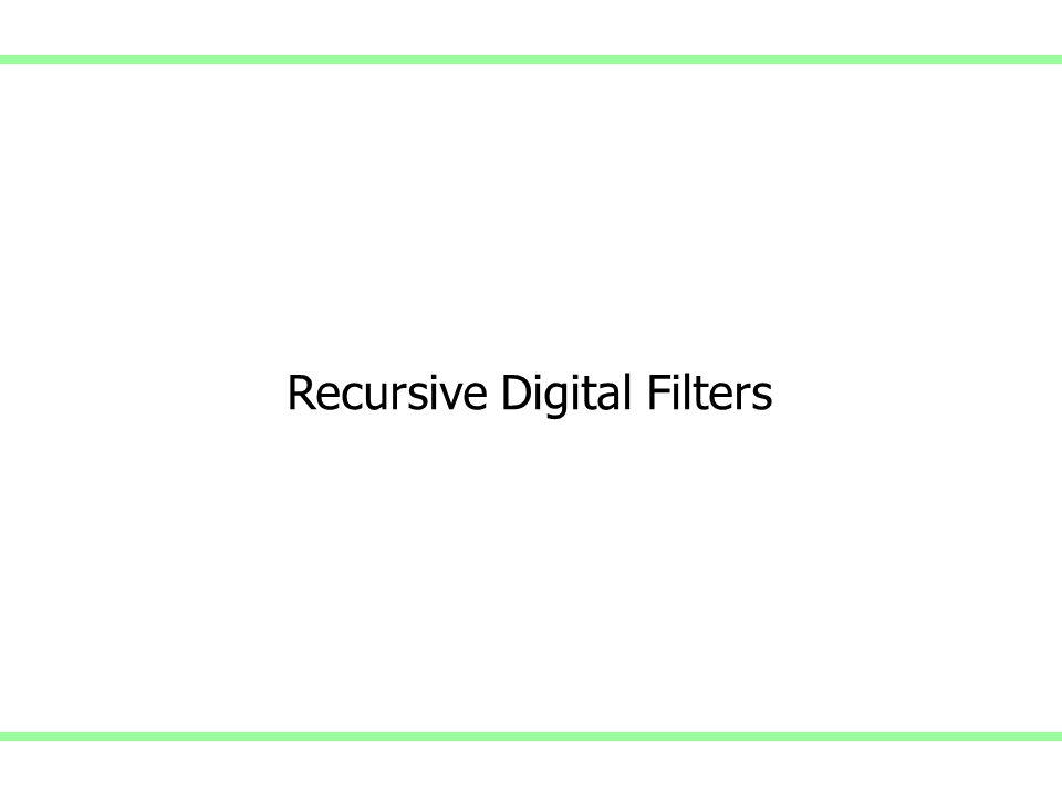 Recursive Digital Filters