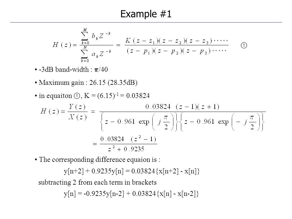 Example #1 ① -3dB band-width : /40 Maximum gain : 26.15 (28.35dB)