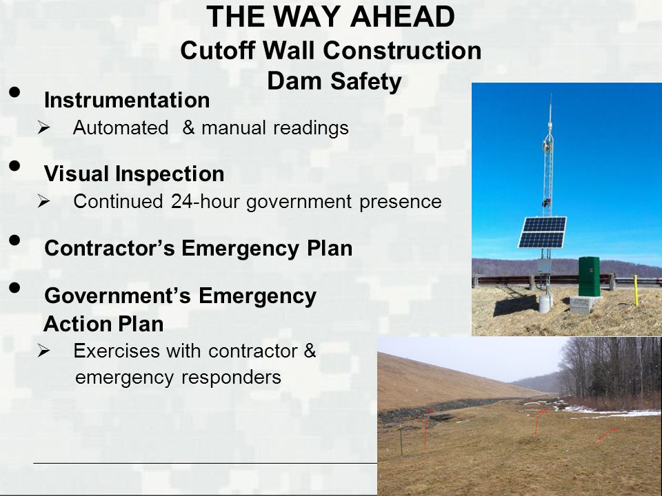 THE WAY AHEAD Cutoff Wall Construction Dam Safety