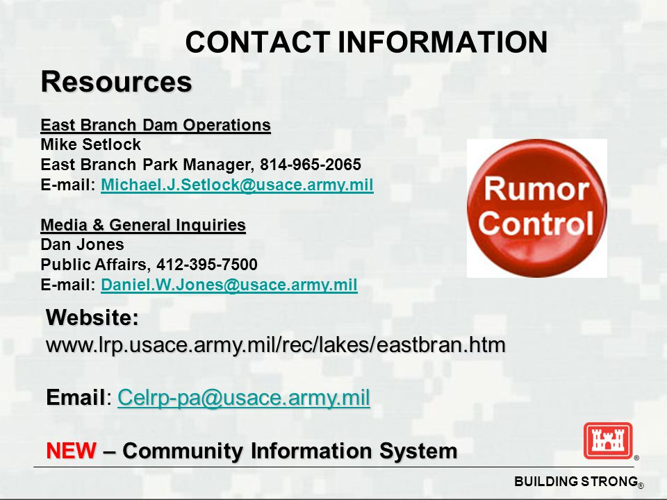 CONTACT INFORMATION Resources. East Branch Dam Operations. Mike Setlock. East Branch Park Manager, 814-965-2065.