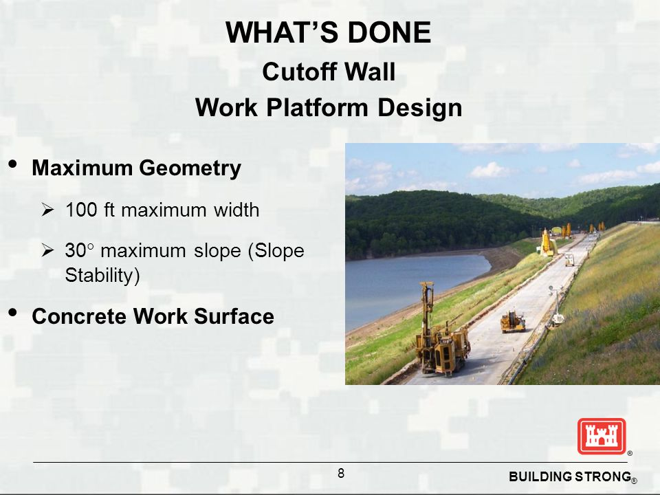 WHAT'S DONE Cutoff Wall Work Platform Design Maximum Geometry