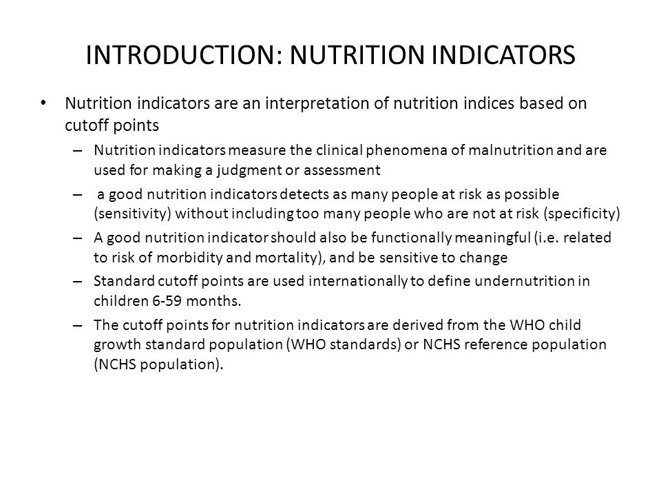 INTRODUCTION: NUTRITION INDICATORS