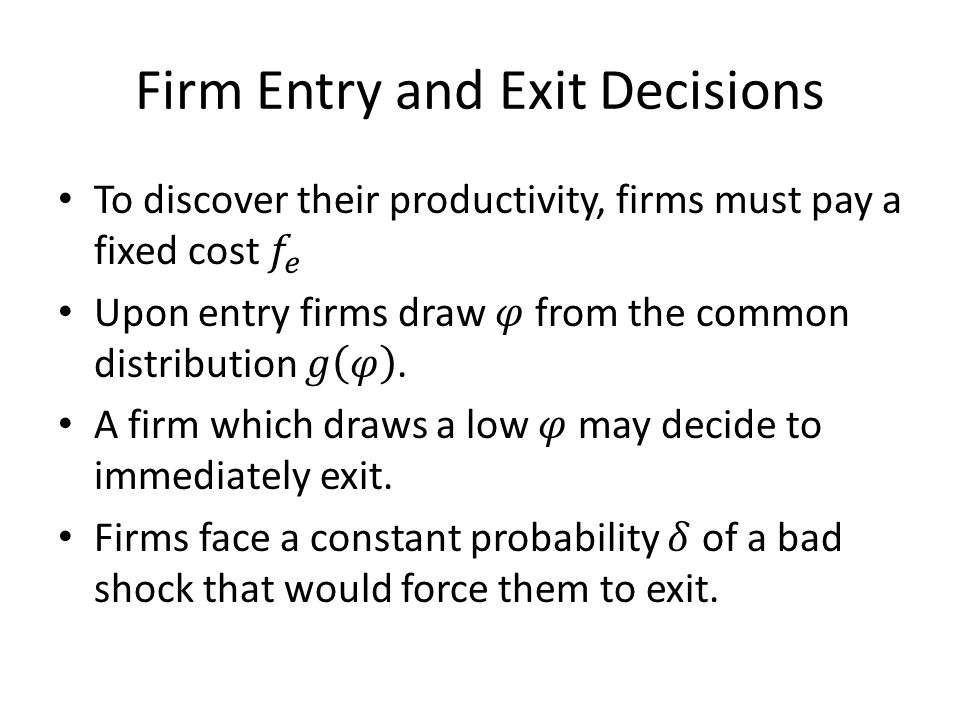 Firm Entry and Exit Decisions