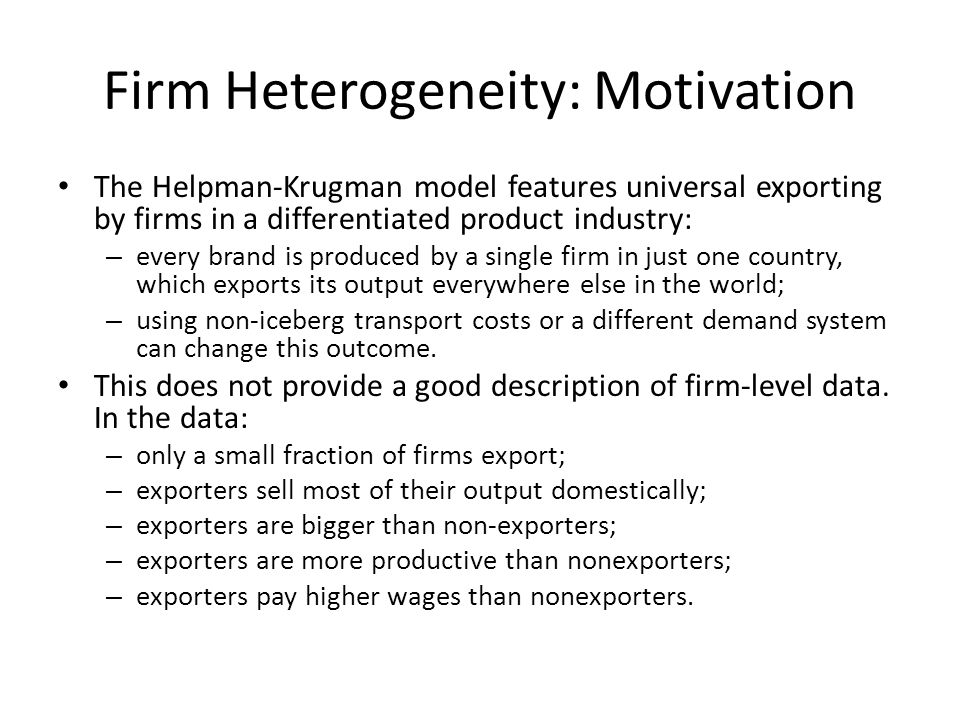 Firm Heterogeneity: Motivation