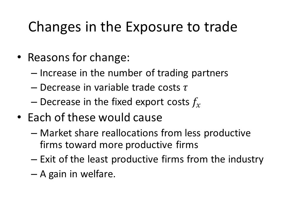 Changes in the Exposure to trade