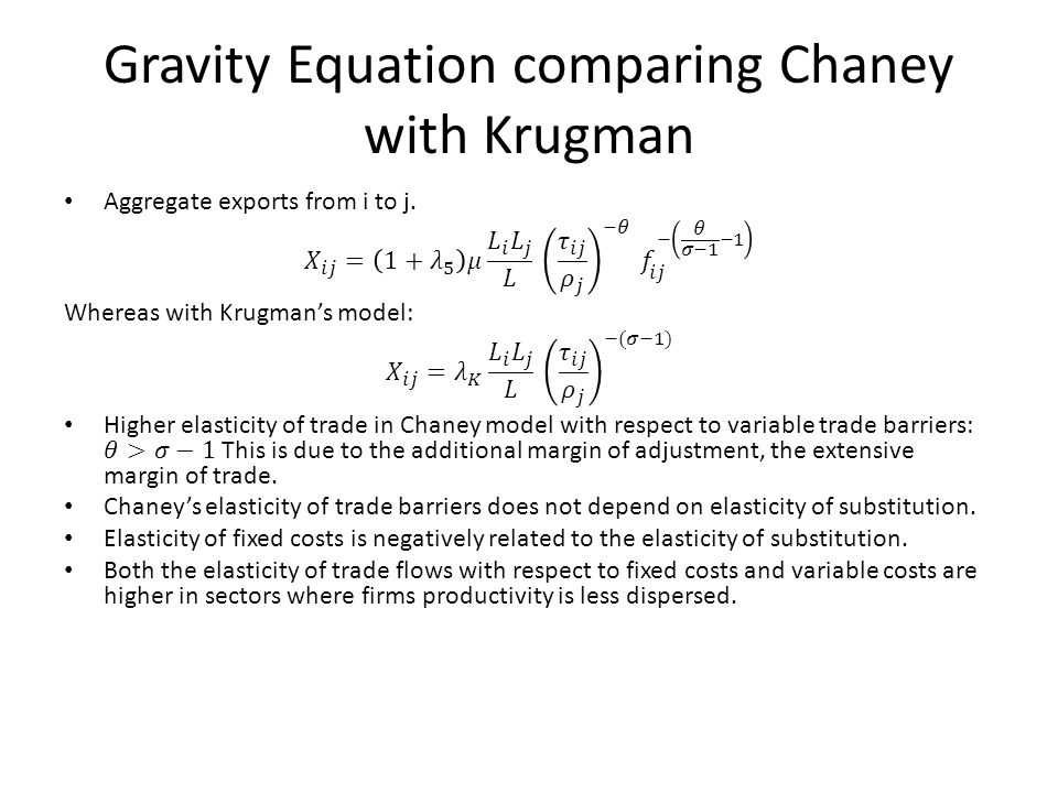 Gravity Equation comparing Chaney with Krugman
