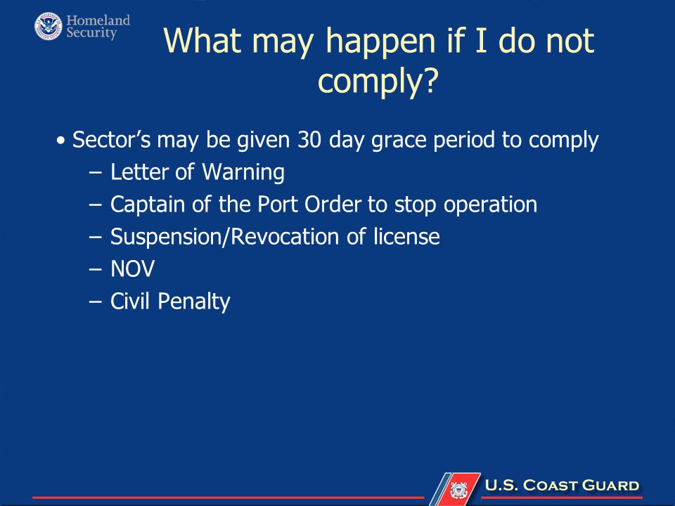 What may happen if I do not comply