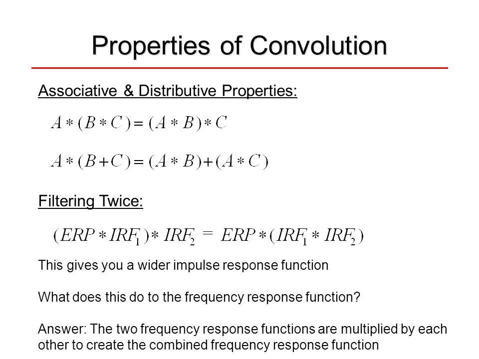 Properties of Convolution