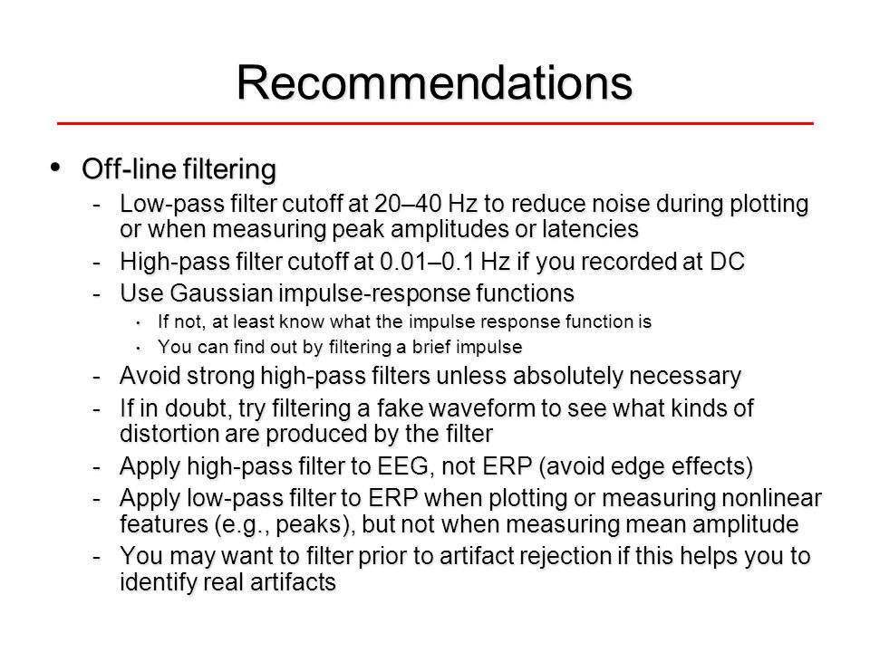 Recommendations Off-line filtering