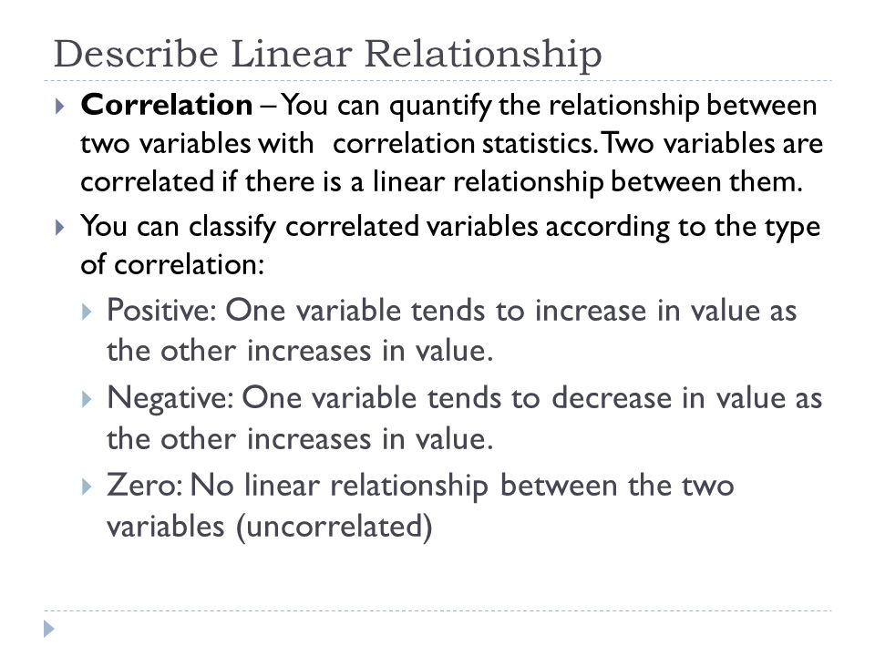 Describe Linear Relationship