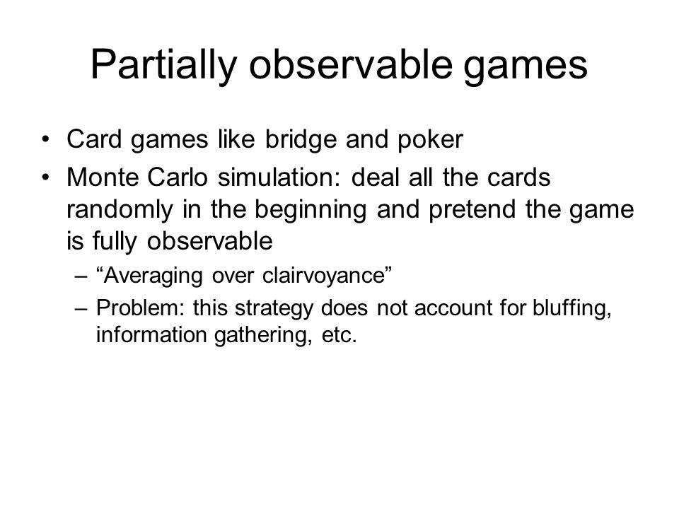 Partially observable games