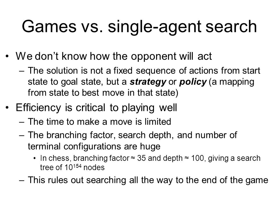 Games vs. single-agent search