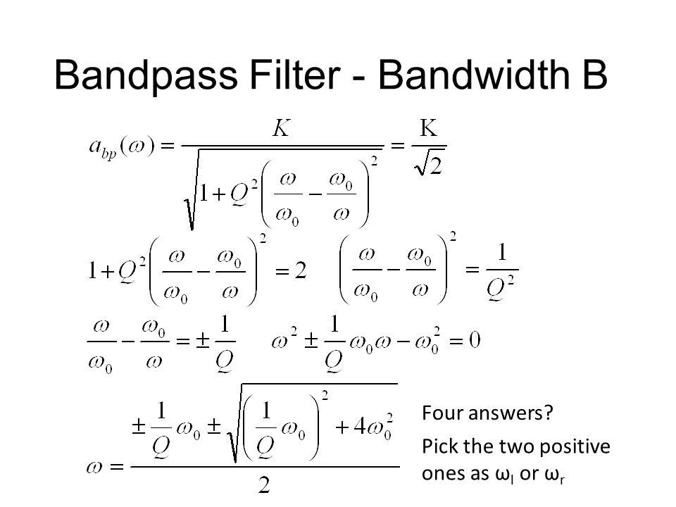 Bandpass Filter - Bandwidth B