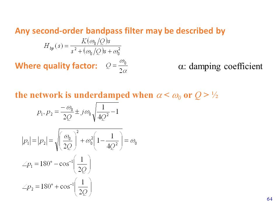 Any second-order bandpass filter may be described by