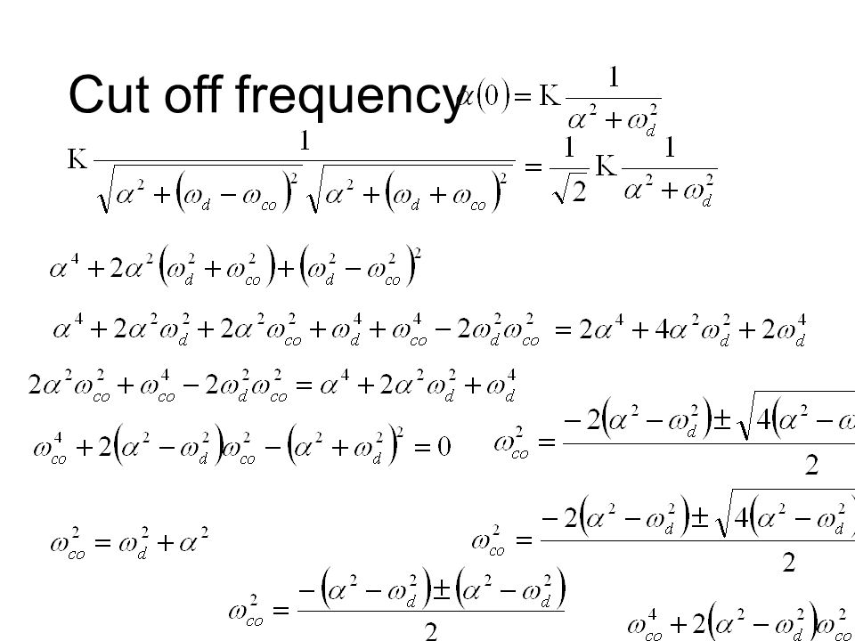 Cut off frequency