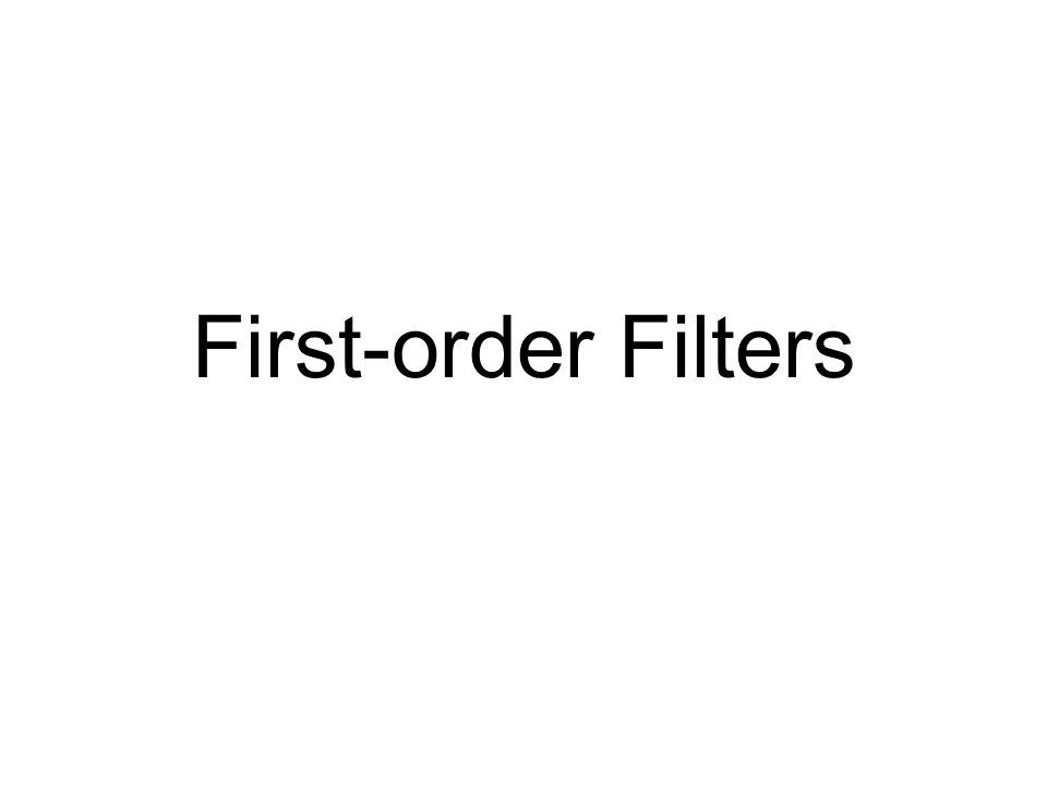 First-order Filters