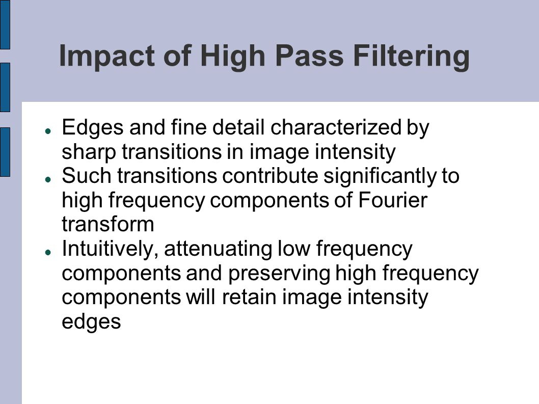 Impact of High Pass Filtering