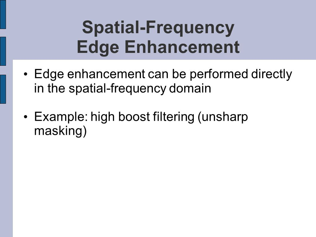 Spatial-Frequency Edge Enhancement