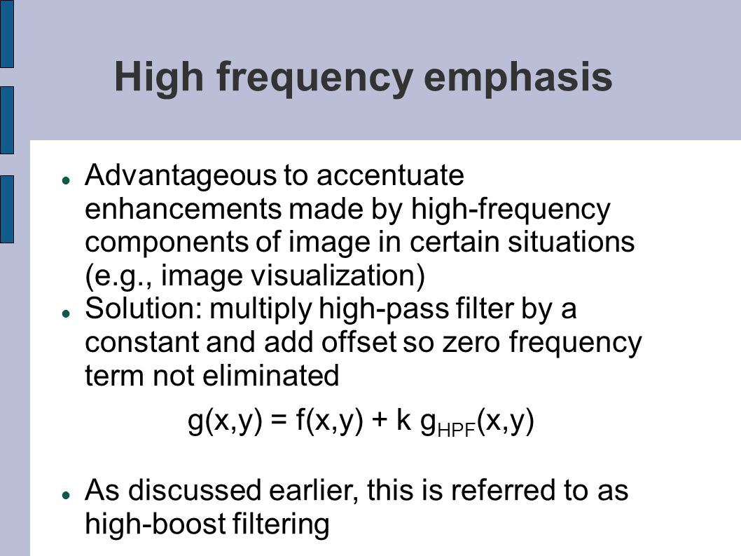 High frequency emphasis