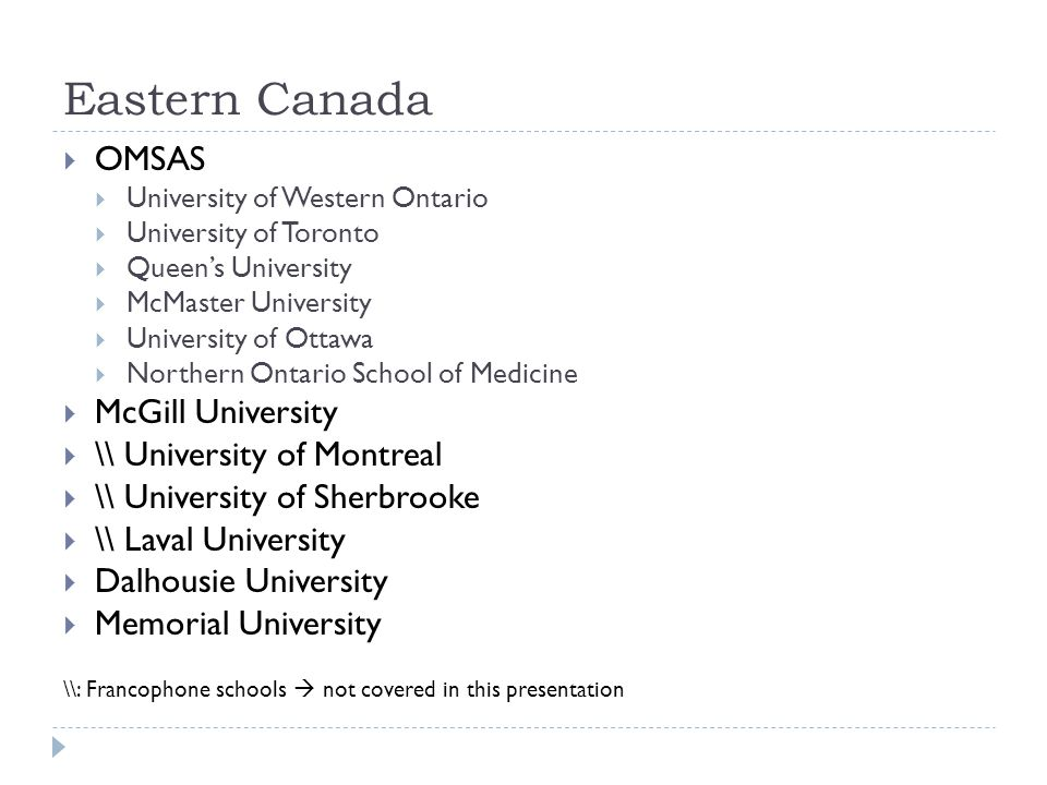 Eastern Canada OMSAS McGill University \\ University of Montreal