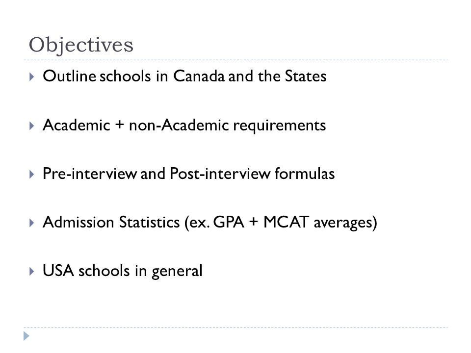 Objectives Outline schools in Canada and the States