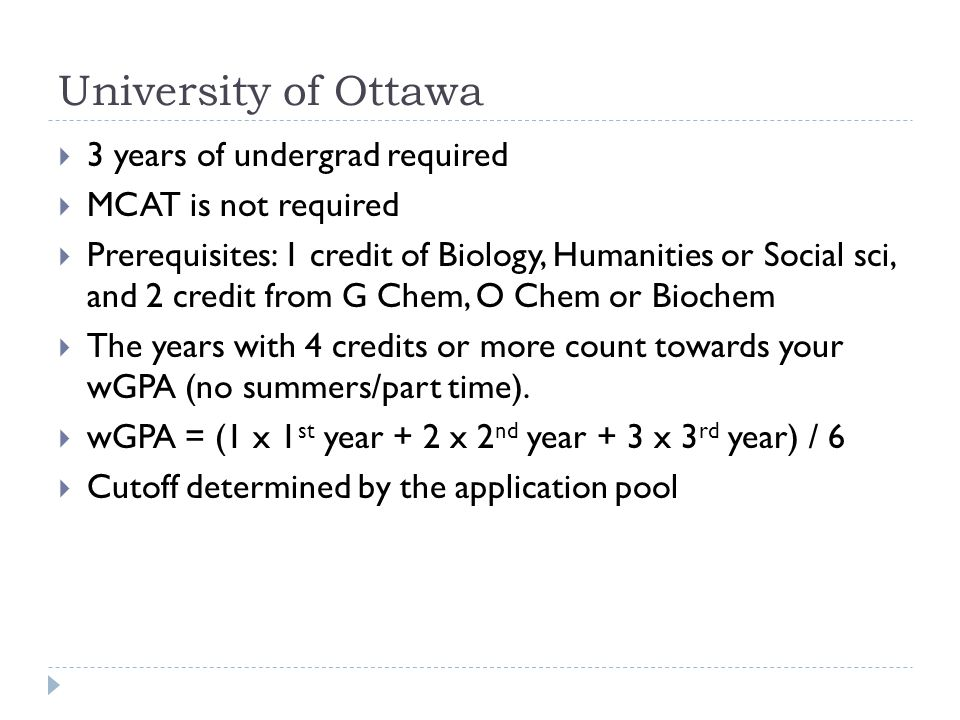 University of Ottawa 3 years of undergrad required