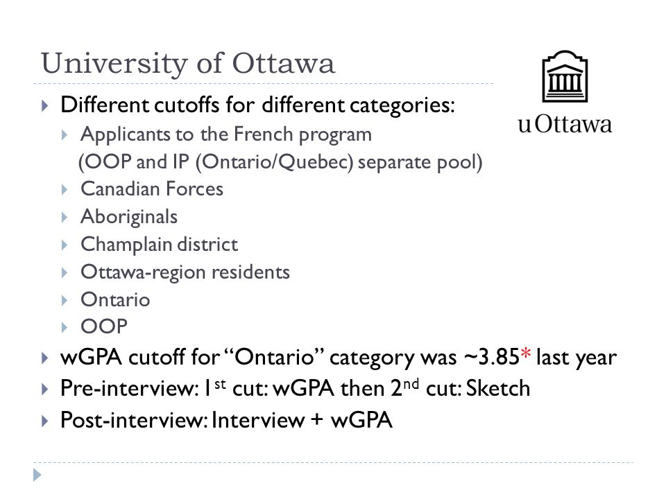 University of Ottawa Different cutoffs for different categories: