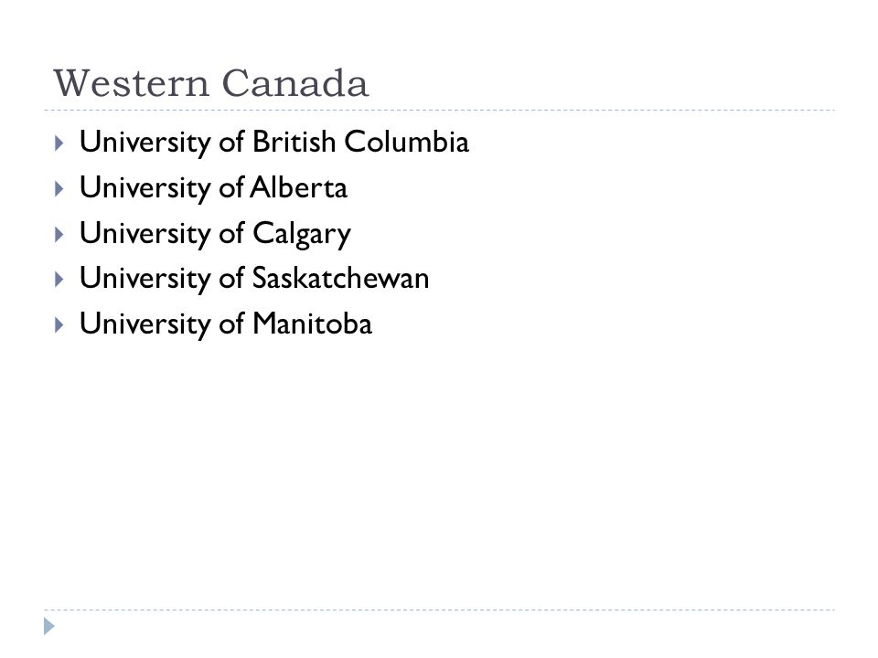 Western Canada University of British Columbia University of Alberta