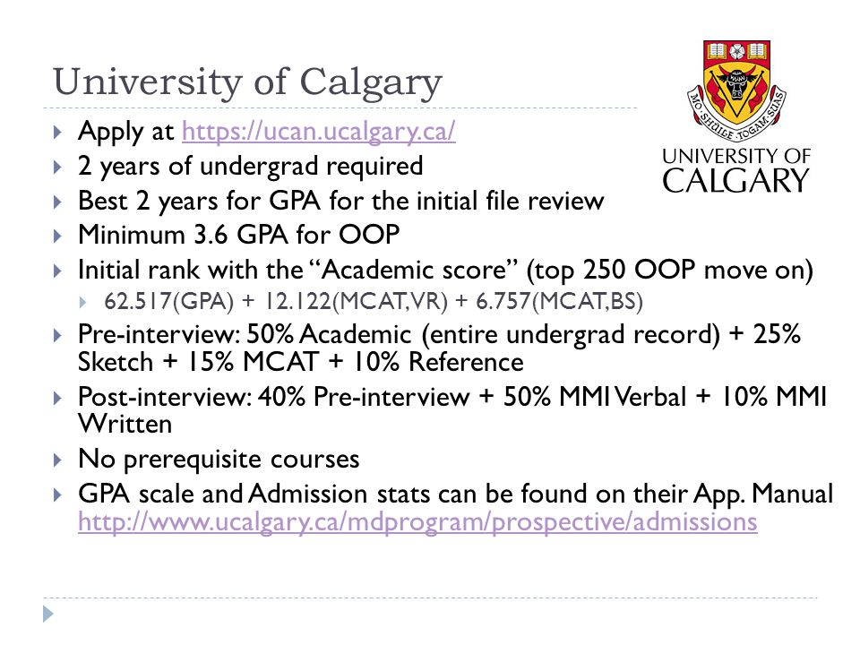 University of Calgary Apply at https://ucan.ucalgary.ca/