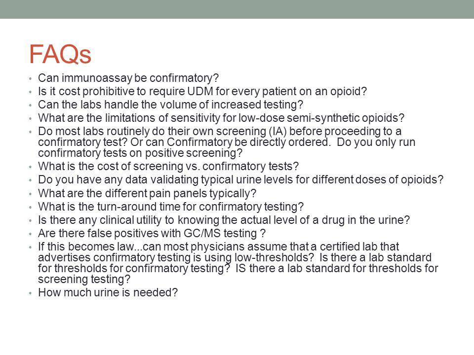 FAQs Can immunoassay be confirmatory