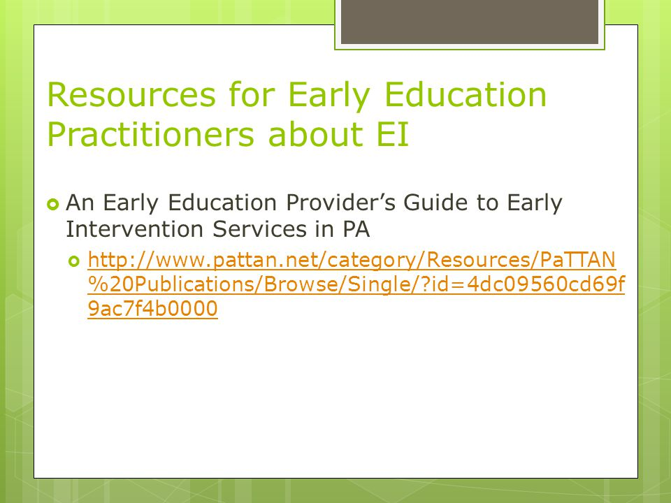Resources for Early Education Practitioners about EI