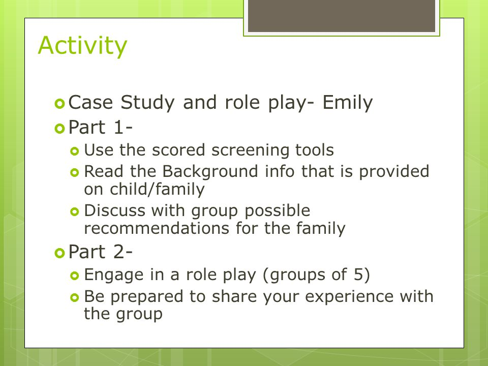 Activity Case Study and role play- Emily Part 1- Part 2-
