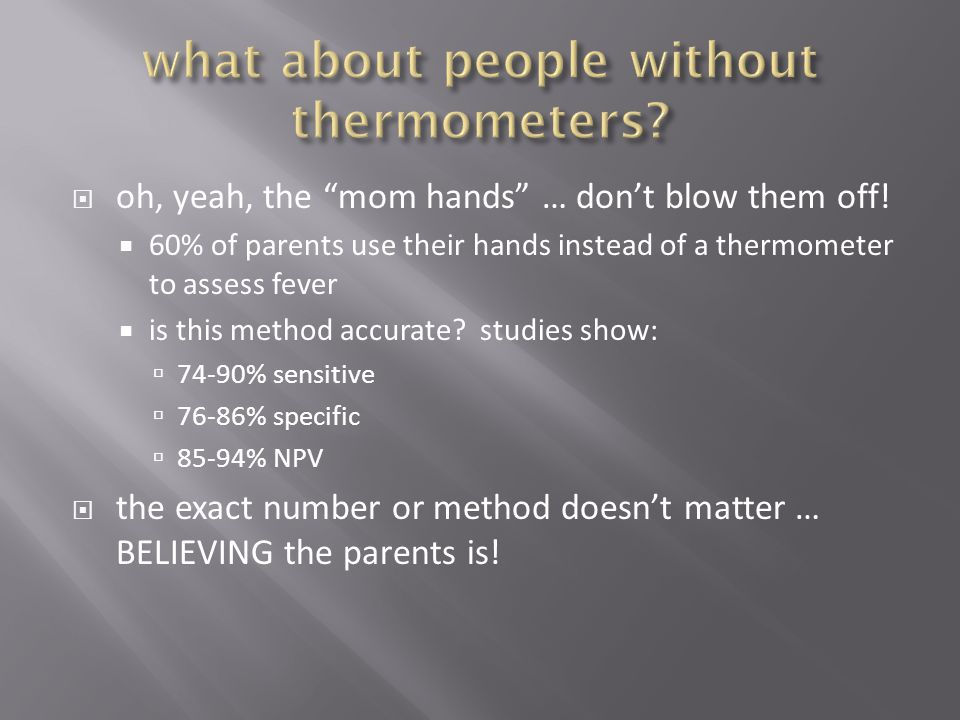 what about people without thermometers