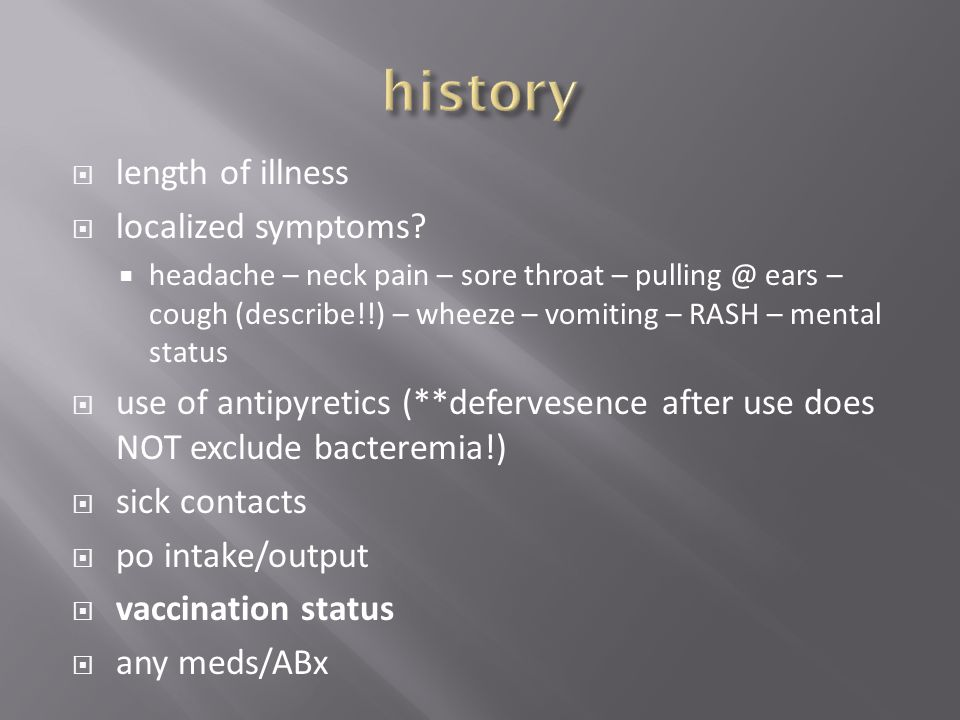history length of illness localized symptoms