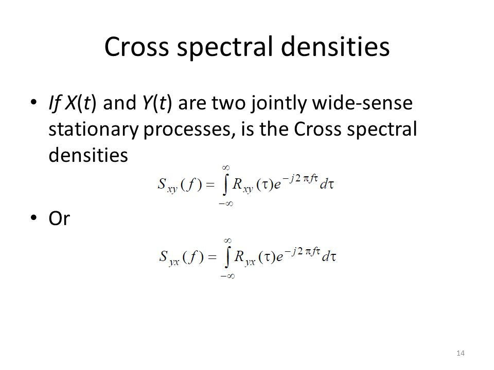 Cross spectral densities