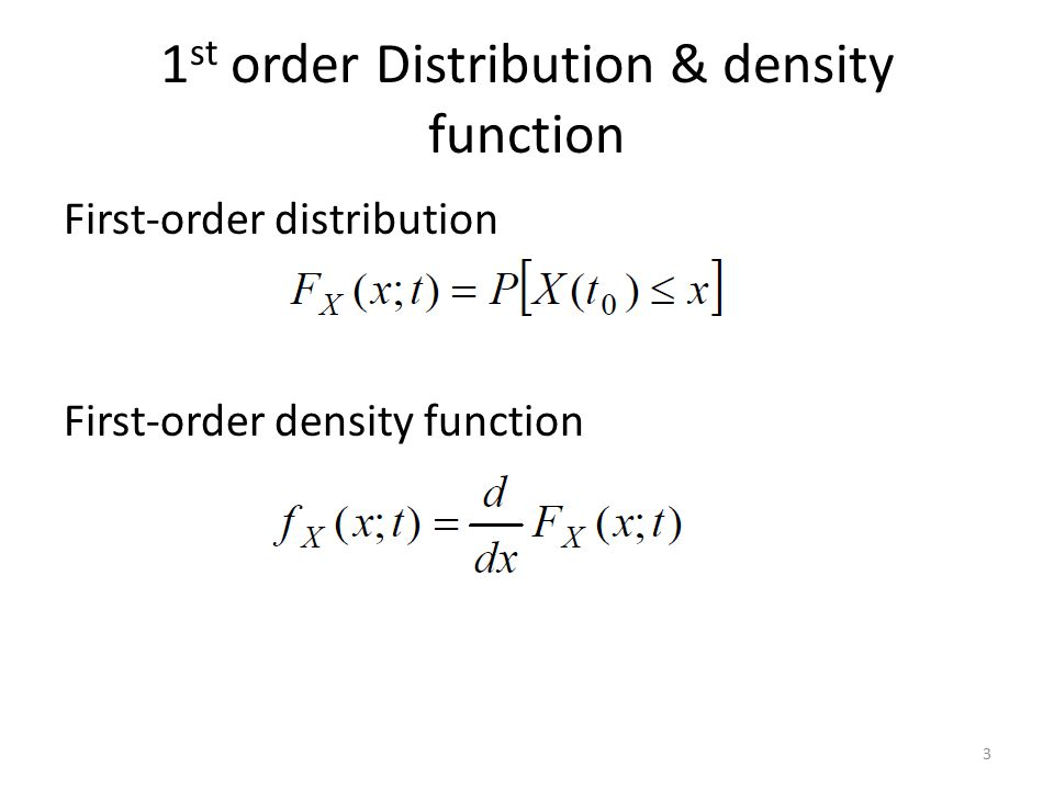 1st order Distribution & density function