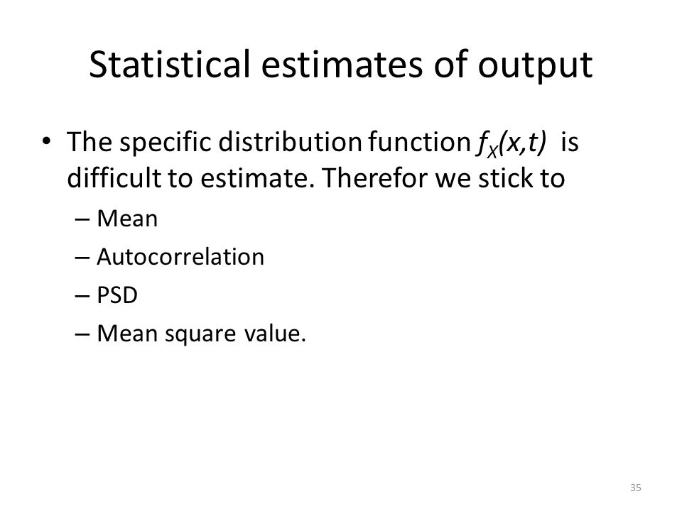 Statistical estimates of output